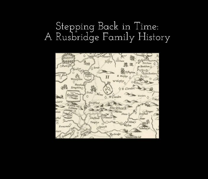View Stepping Back in Time: A Rusbridge Family History by Kiersten Gawronski