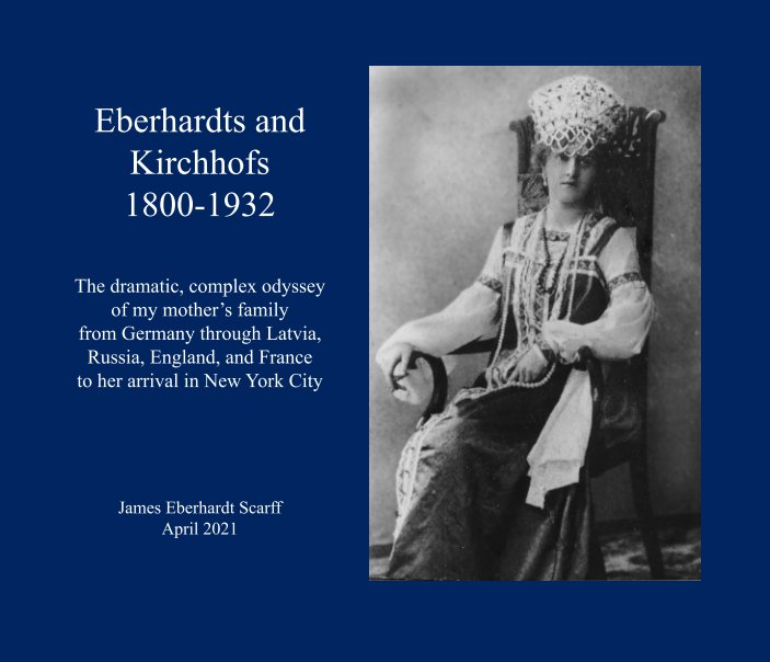 View Eberhardts and Kirchhofs 1800-1932 by Jim Scarff