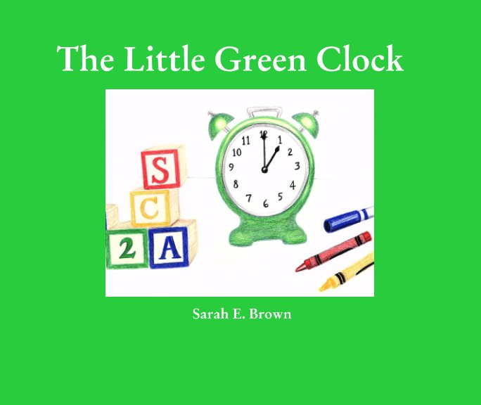 View The Little Green Clock by Sarah Brown