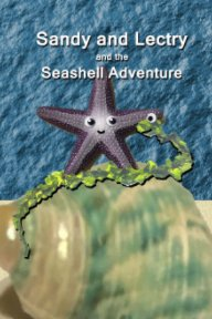 Sandy and Lectry and the Seashell Adventure book cover