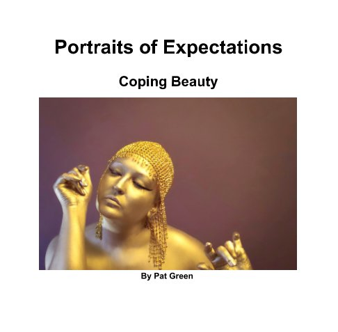 View Portraits of Expectations by Pat Green