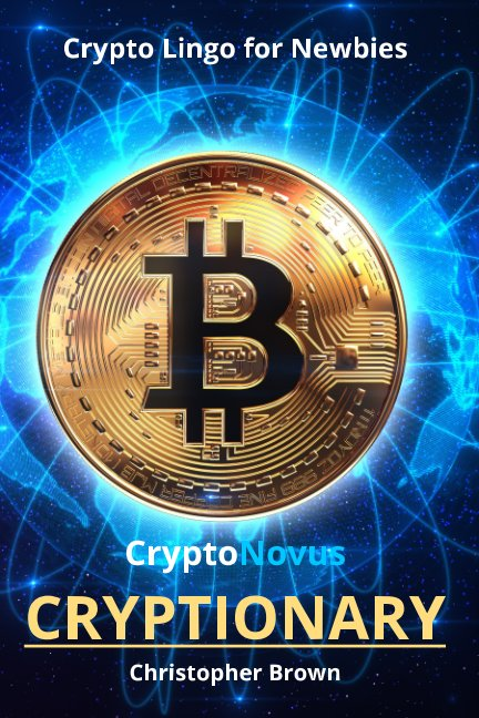 View CryptoNovus Cryptionary by Christopher Brown