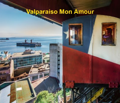 Valparaiso Mon Amour book cover