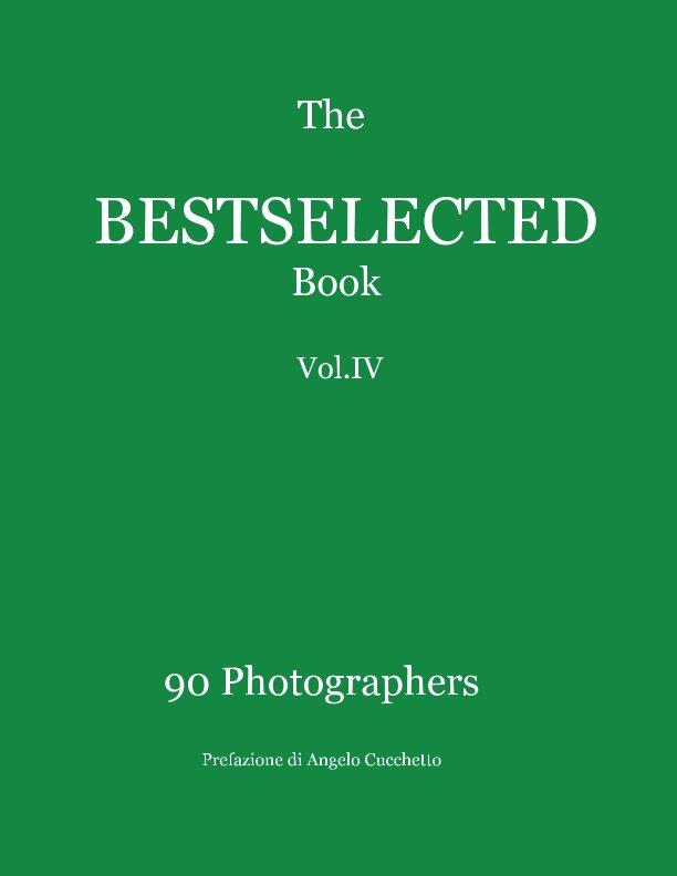 View The Bestselected Book Vol. IV by Pandolfi Vanni,Yasmin Javidnia