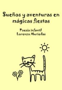 Sueños y aventuras en mágicas fiestas. book cover