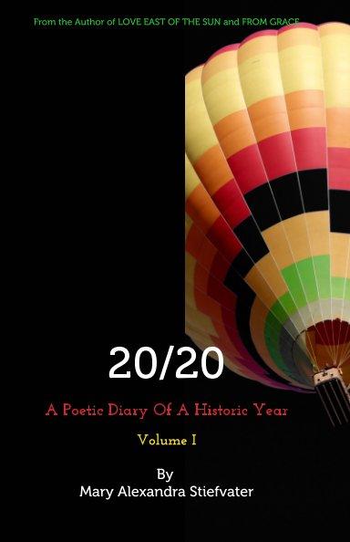 Visualizza 20/20 (Volume I) di Mary Alexandra Stiefvater