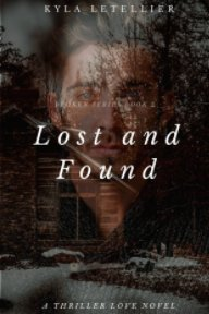 Lost and Found (Book 2 of the Broken Series) book cover