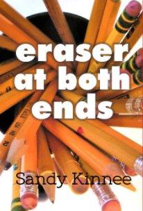 Eraser on Both Ends book cover