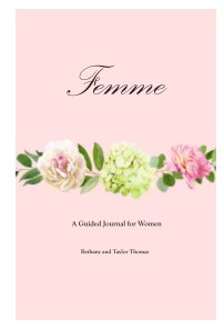Femme - A Guided Journal for Women book cover