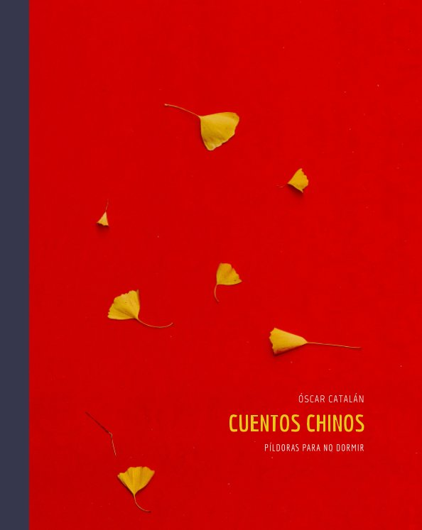 View Cuentos Chinos by Oscar Catalan Martinez