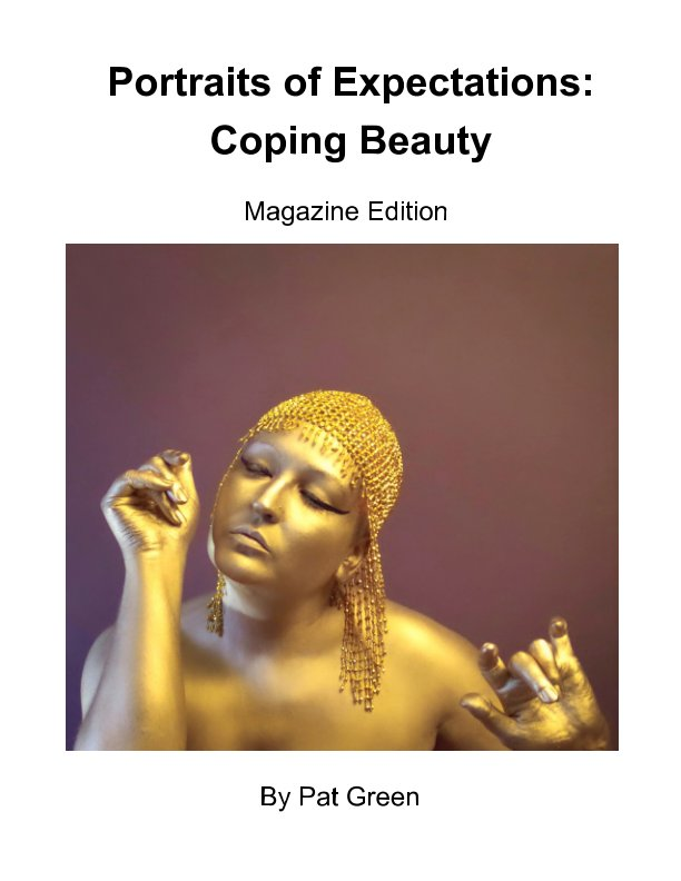 View Portraits of Expectations: Coping Beauty by Pat Green