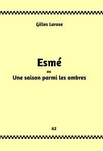 62- Esmé ou Une saison parmi les ombres book cover