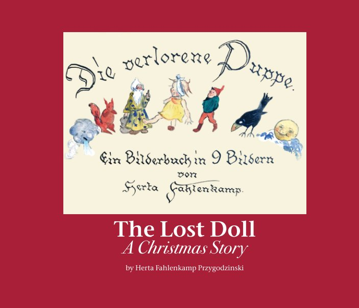 View The Lost Doll: A Christmas Story by Herta Przygodzinski