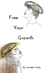 Free Your Growth book cover