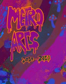 Metro Arts 2020/2021 High School Yearbook book cover