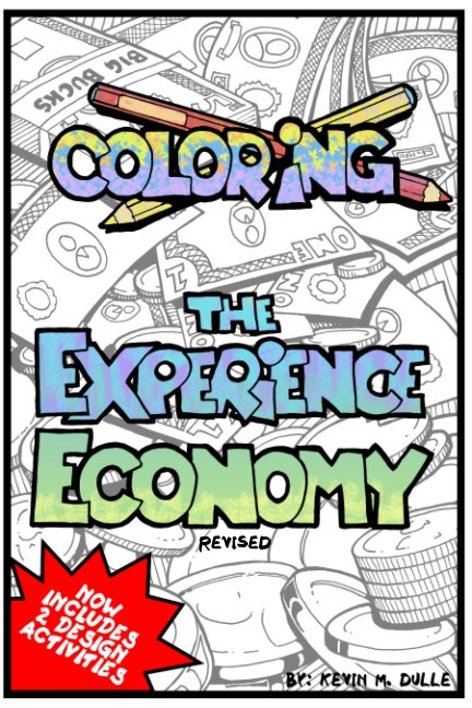 View Coloring the Experience Economy by Kevin M. Dulle
