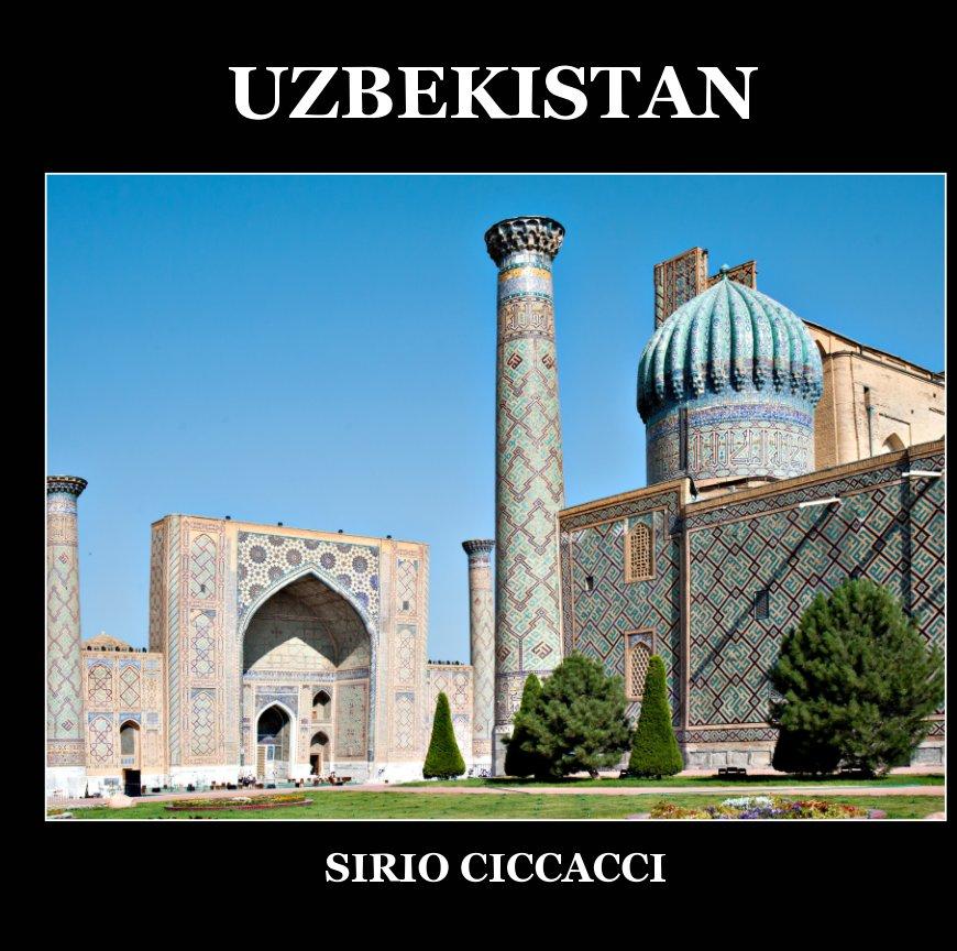 View Uzbekistan by SIRIO CICCACCI