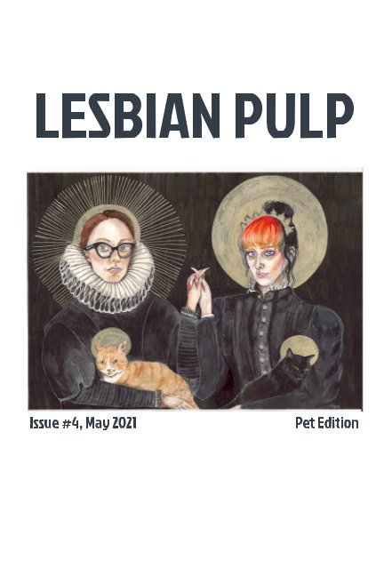 View Lesbian Pulp Issue #4 by Lesbian Pulp