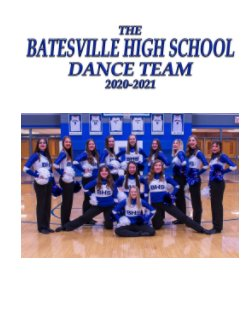 The Batesville High School Dance Team  2020-2021 book cover