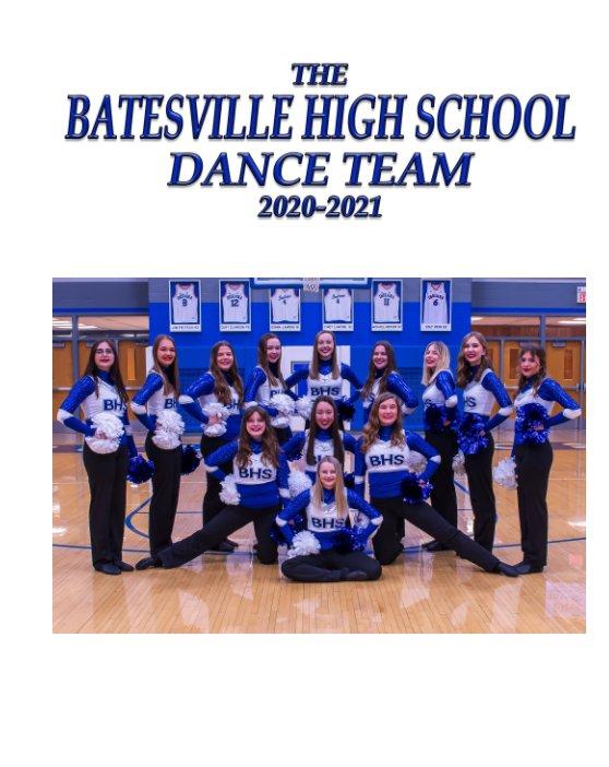 View The Batesville High School Dance Team  2020-2021 by Rich Fowler