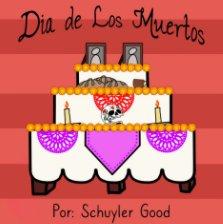 Dia de Los Muertos - The Day of the Dead book cover