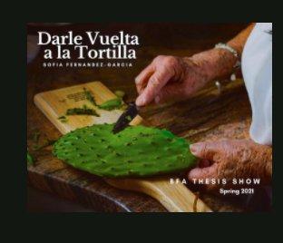 Darle Vuelta a la Tortilla book cover