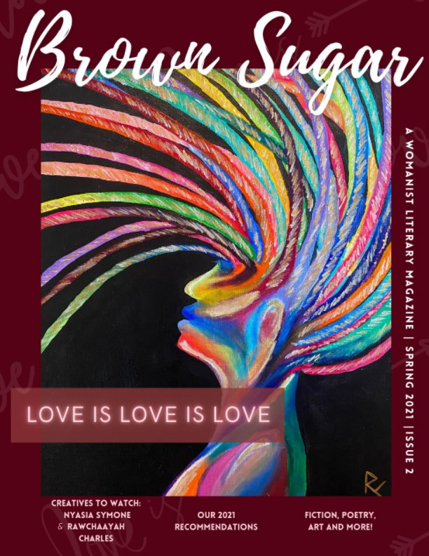 View Love is Love is Love by Brown Sugar Literary Magazine