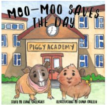 Moo-Moo Saves The Day book cover