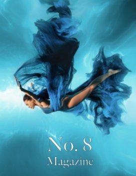 No. 8™ Magazine - V30I2 book cover