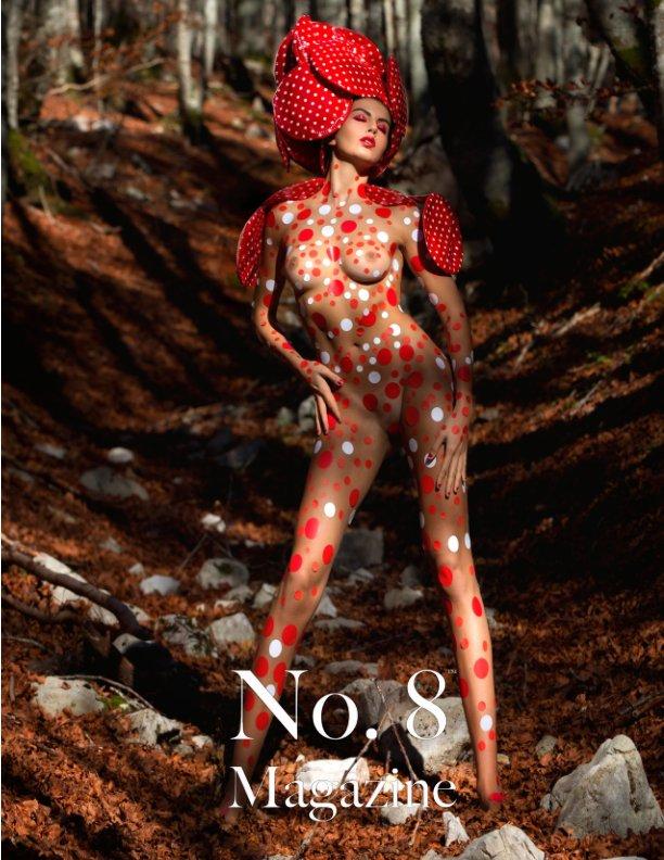 Visualizza No. 8™ Magazine - V30I1 di No. 8™ Magazine
