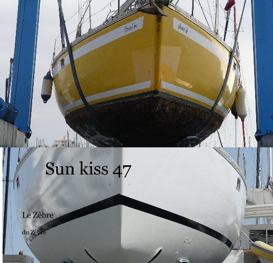 Visualizza Sun kiss 47 di du Zèbre