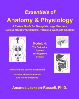 Essentials of Anatomy and Physiology - A Review Guide - Module 4 book cover