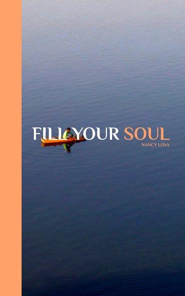 Bekijk Fill Your Soul op NANCY LOVA
