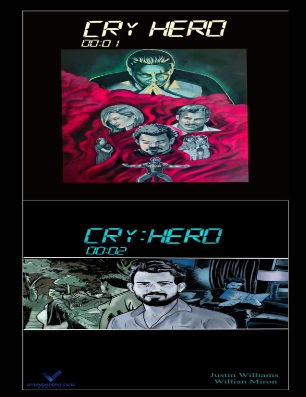 View Cry Hero: Choice and Consequences by Justin Williams, Willian Miron