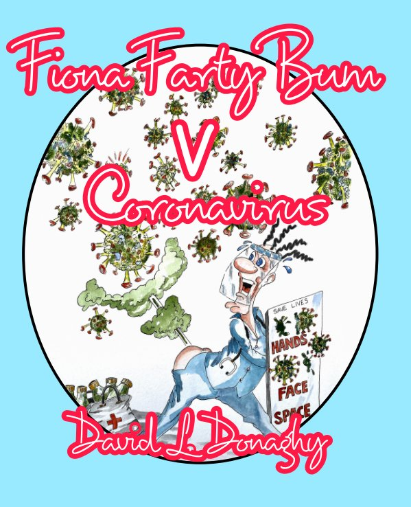 Bekijk Fiona Farty Bum V Coronavirus op David L. Donaghy