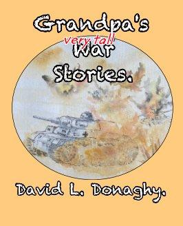 Grandpa's very tall War Stories book cover