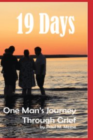 19 Days: One Man's Guide Through Grief book cover