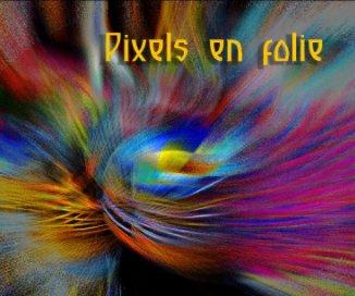 Pixels en folie book cover