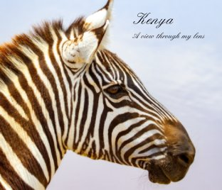 Kenya: A view through my lens book cover