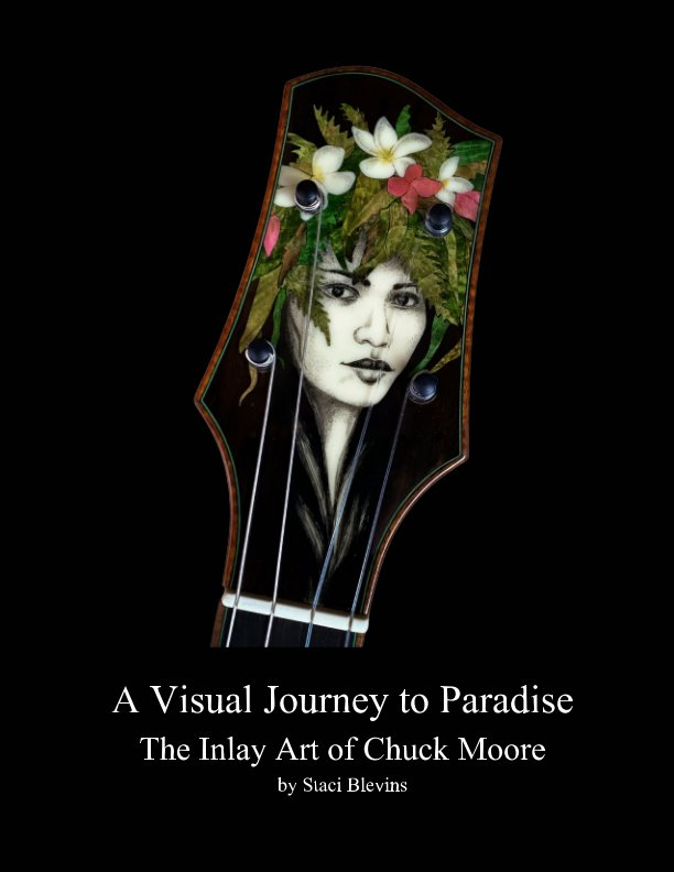 View A Visual Journey to Paradise by Staci Blevins