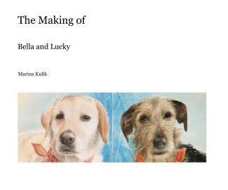 The Making of BELLA en LUCKY book cover