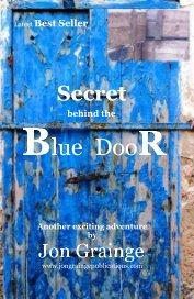 Secret behind the Blue DooR book cover