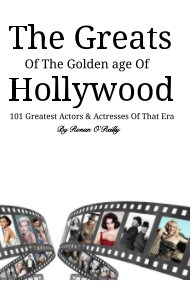 The Greats Of The Golden Age Of Hollywood book cover