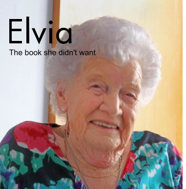 The Life of Elvia Newbery book cover