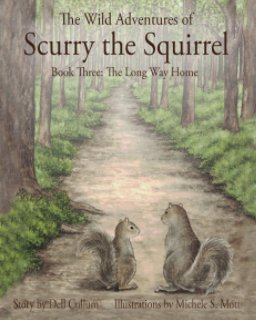 The Wild Adventures of Scurry the Squirrel book cover