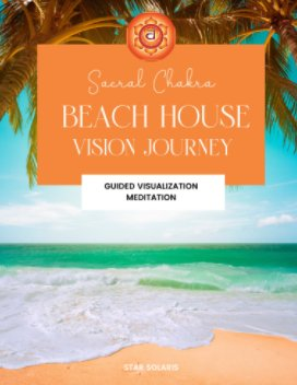 Sacral Chakra Beach House Vision Journey book cover