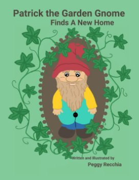 Patrick the Gnome Finds a New Home book cover