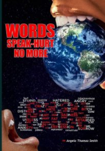 Words Speak Hurt No More Vol.3 book cover