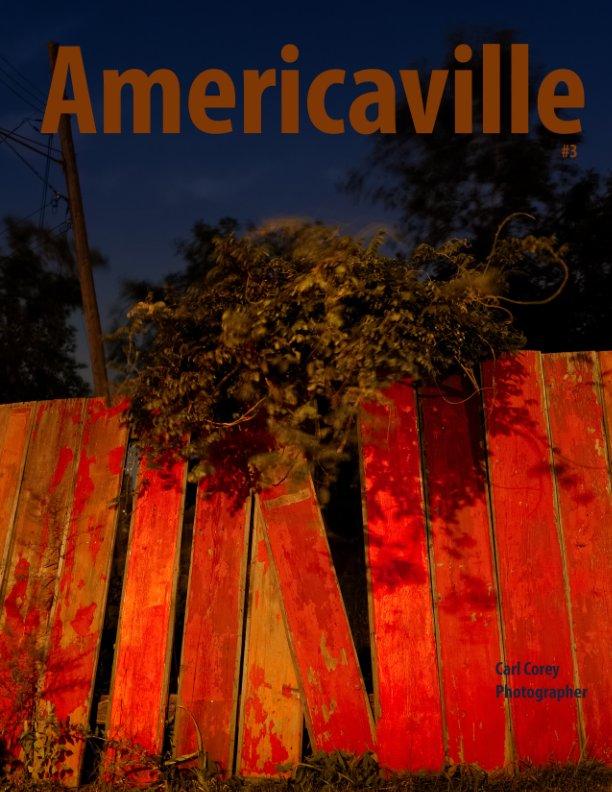 View Americaville by Carl Corey
