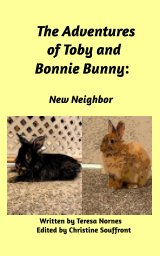 Adventures of Toby and Bonnie Bunny: New Neighbor book cover